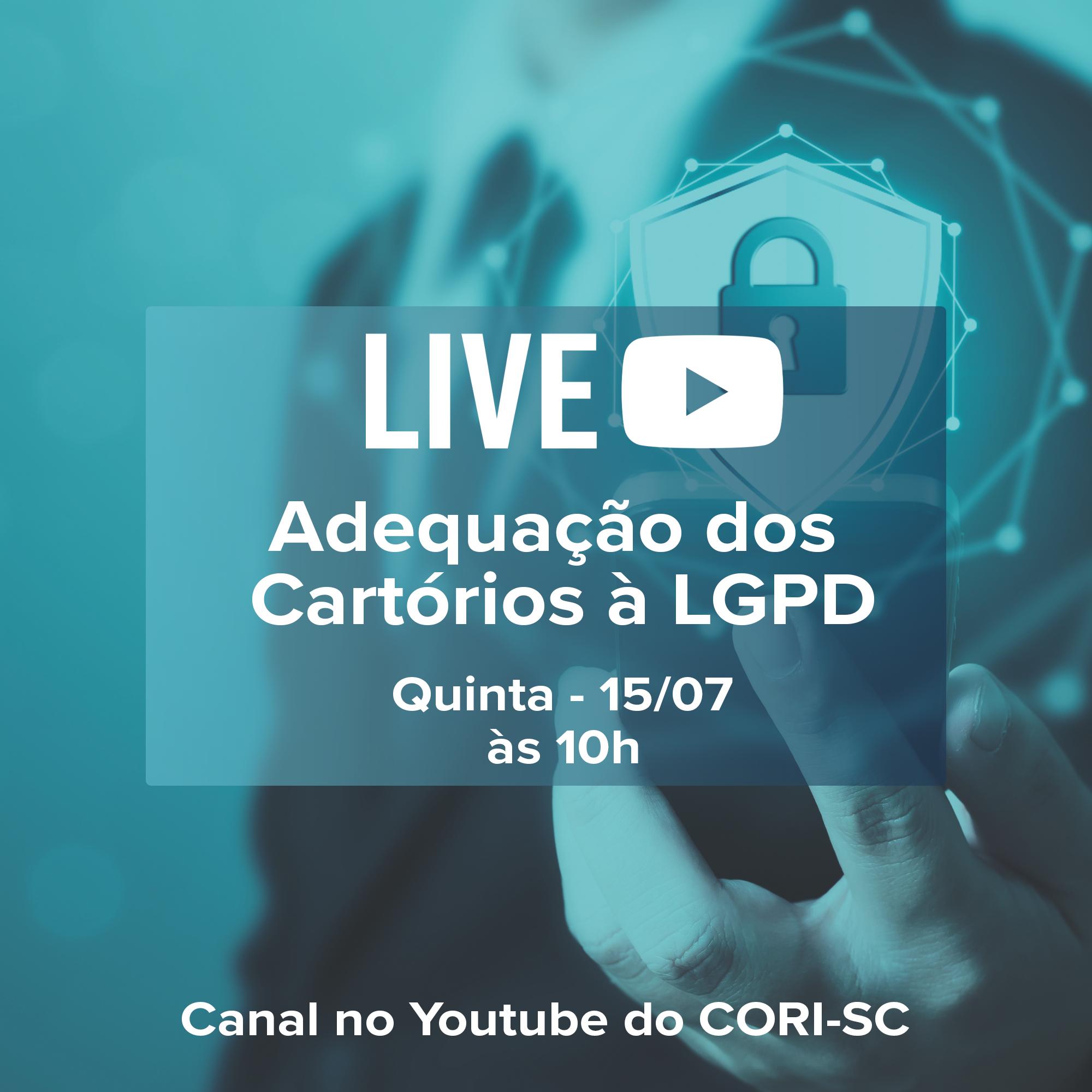 Anoreg/SC promove Live – Adequação dos Cartórios à LGPD